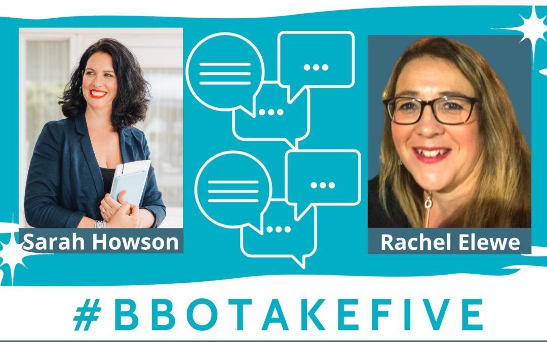 #BBOTakeFive with Rachel Elewe