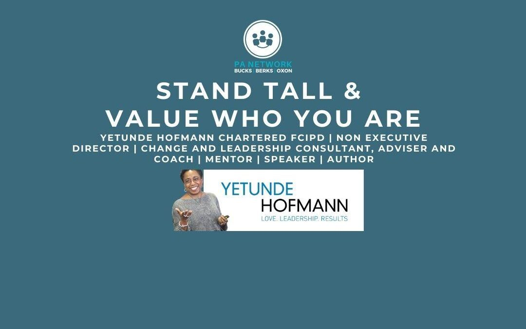 Event Announcement: Yetunde Hofmann – Thurs, Oct 15th at 7:30pm – STAND TALL & VALUE WHO YOU ARE